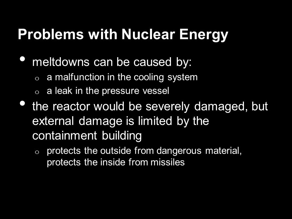 Problems with Nuclear Energy