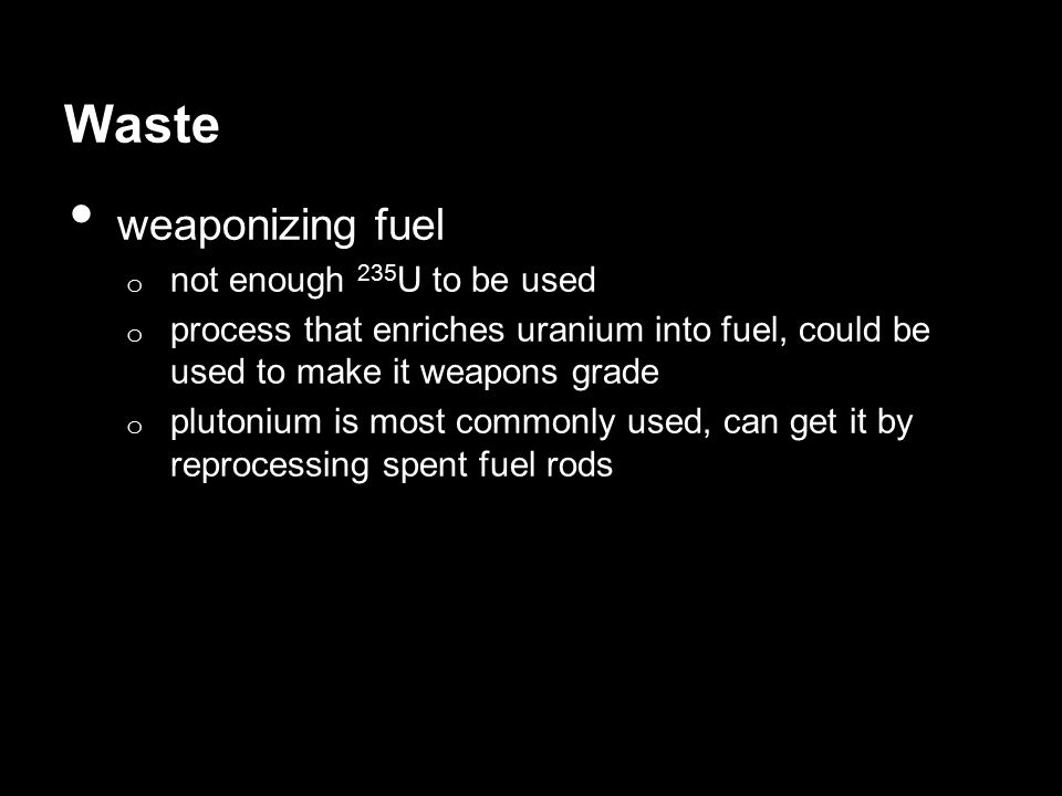 Waste weaponizing fuel not enough 235U to be used