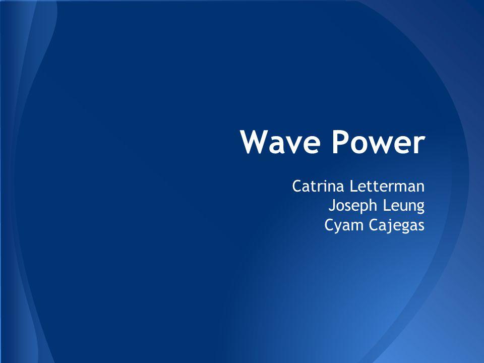 Catrina Letterman Joseph Leung Cyam Cajegas