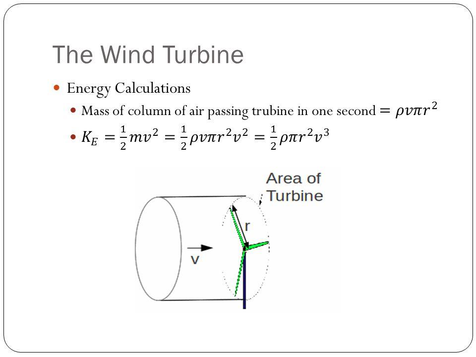 The Wind Turbine Energy Calculations