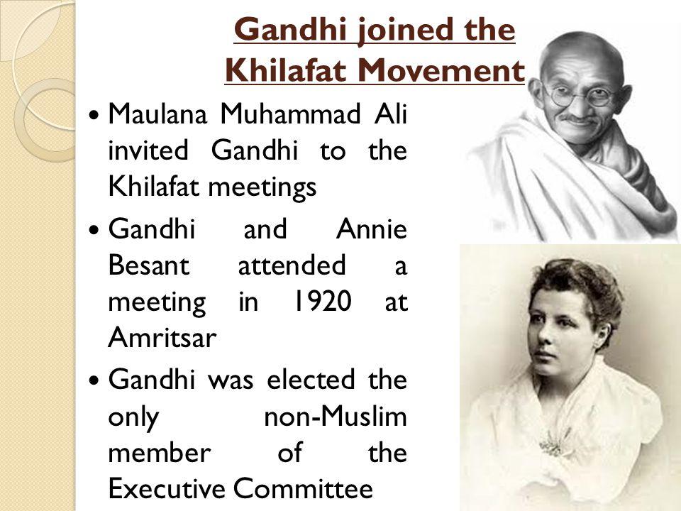 Gandhi joined the Khilafat Movement