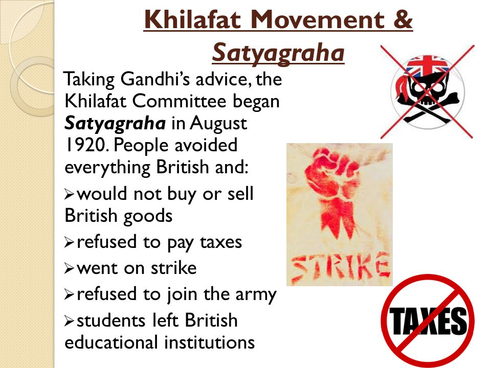 Khilafat Movement & Satyagraha