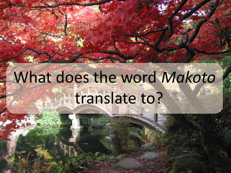 What does the word Makoto translate to