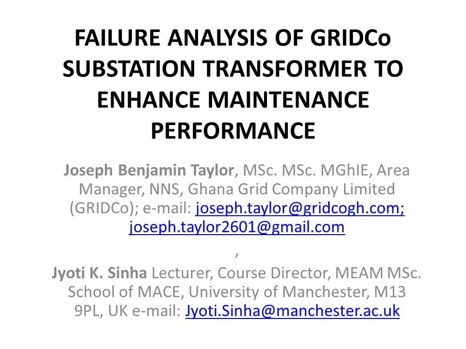 FAILURE ANALYSIS OF GRIDCo SUBSTATION TRANSFORMER TO ENHANCE MAINTENANCE PERFORMANCE