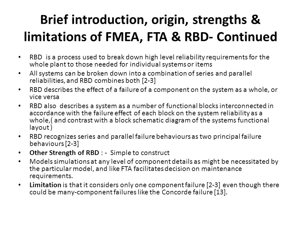Brief introduction, origin, strengths & limitations of FMEA, FTA & RBD- Continued