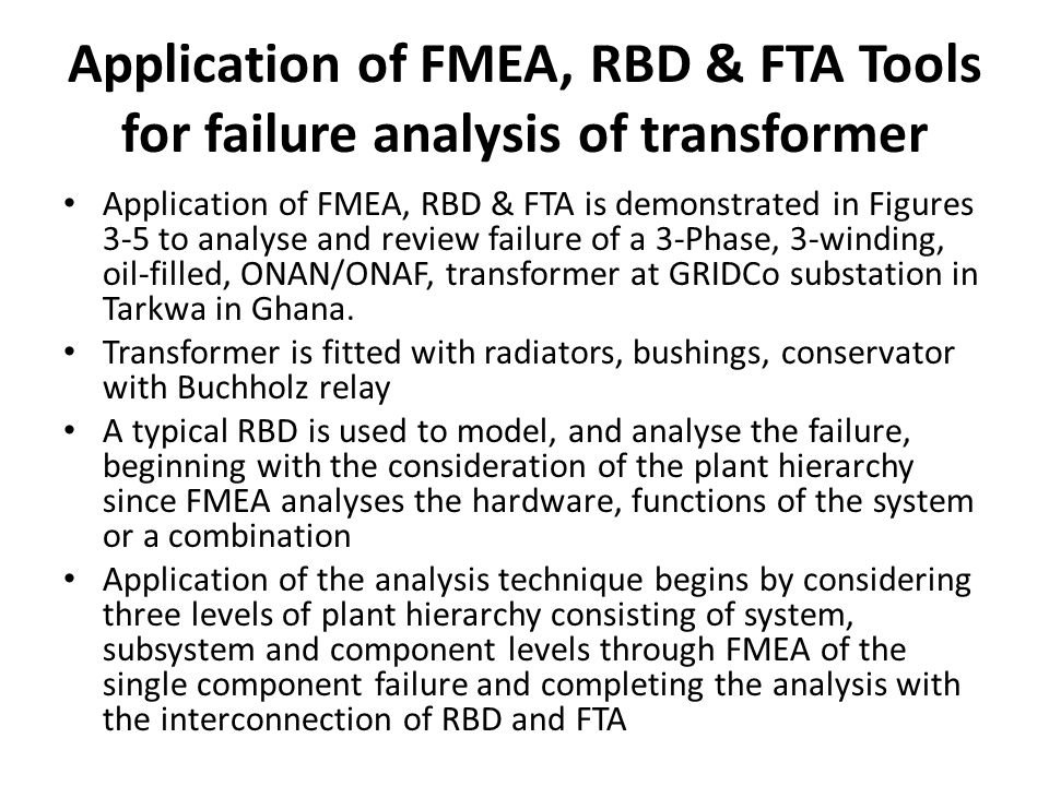 Application of FMEA, RBD & FTA Tools for failure analysis of transformer