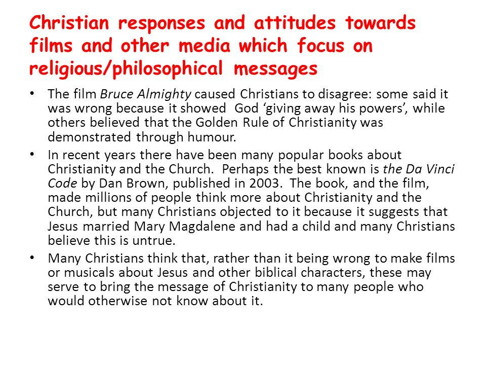 Christian responses and attitudes towards films and other media which focus on religious/philosophical messages