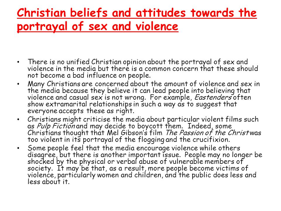 Christian beliefs and attitudes towards the portrayal of sex and violence