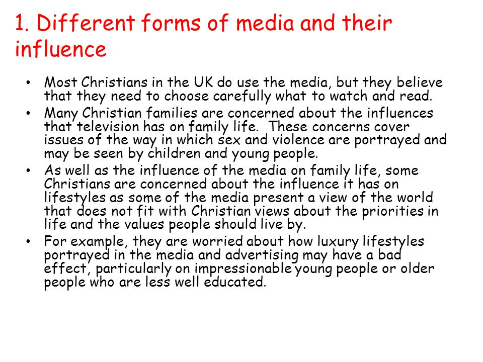 1. Different forms of media and their influence