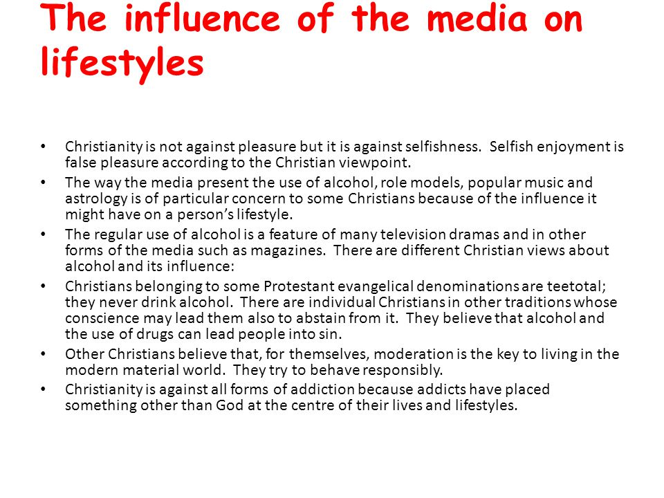 The influence of the media on lifestyles