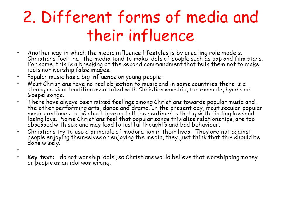 2. Different forms of media and their influence
