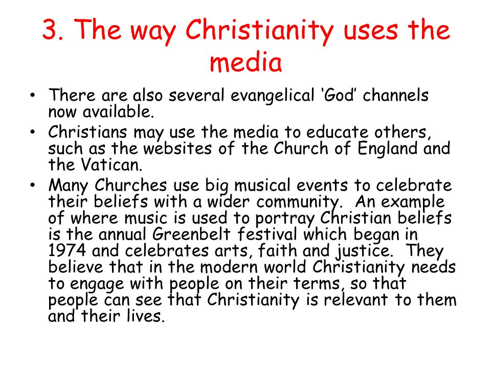 3. The way Christianity uses the media