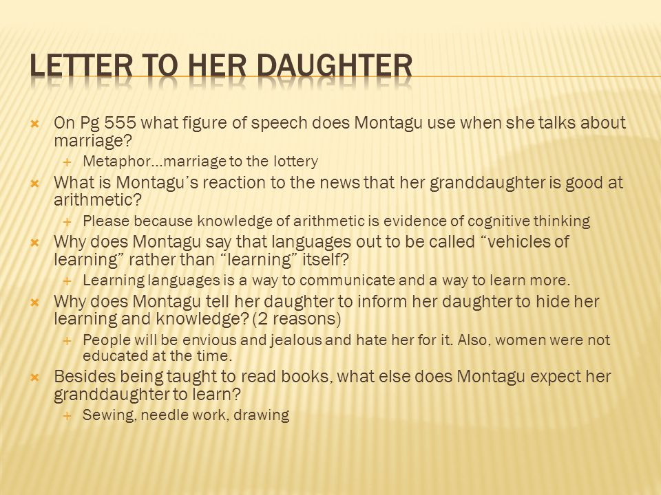 Letter to Her Daughter On Pg 555 what figure of speech does Montagu use when she talks about marriage