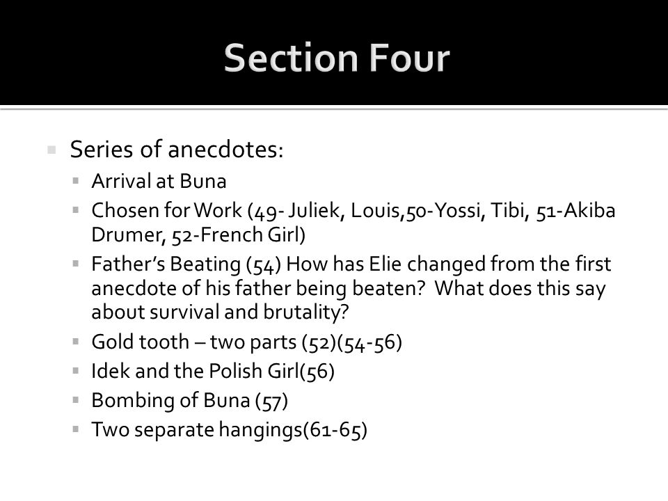 Section Four Series of anecdotes: Arrival at Buna