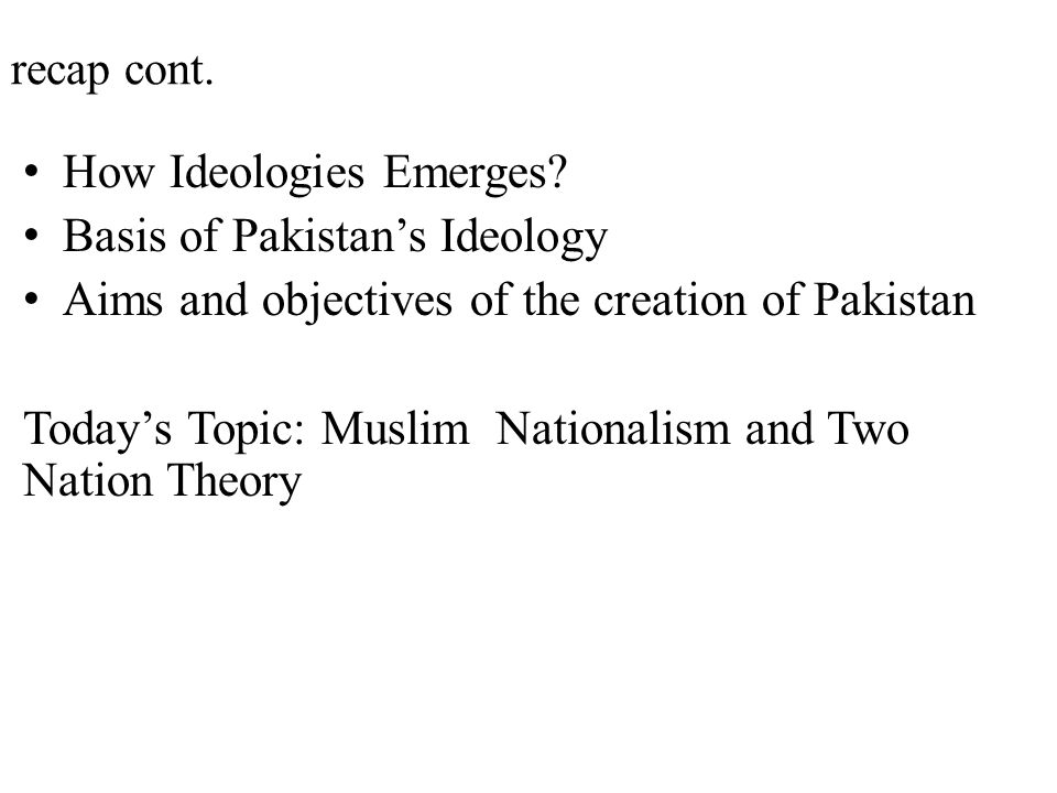 How Ideologies Emerges Basis of Pakistan's Ideology