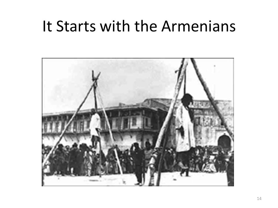It Starts with the Armenians