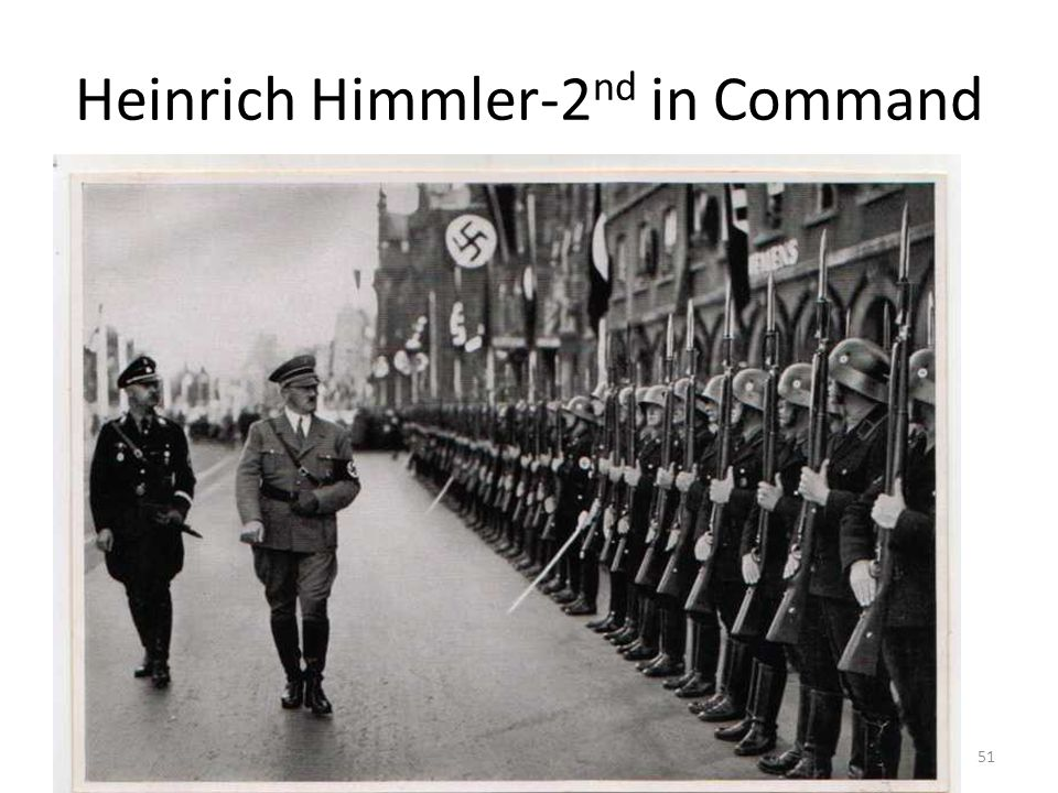 Heinrich Himmler-2nd in Command