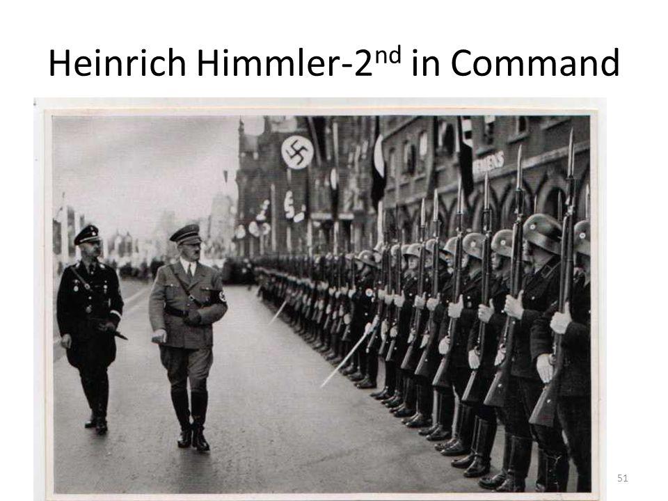 Heinrich Himmler-2nd in Command