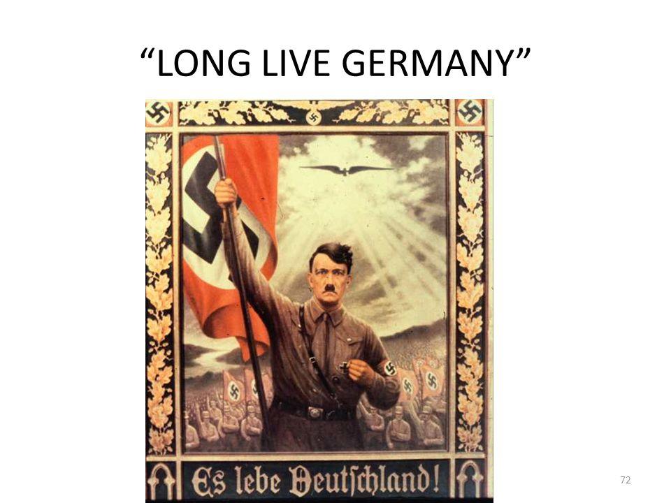 LONG LIVE GERMANY