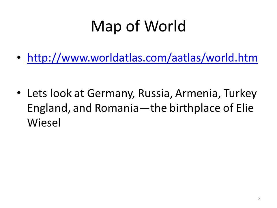 Map of World http://www.worldatlas.com/aatlas/world.htm