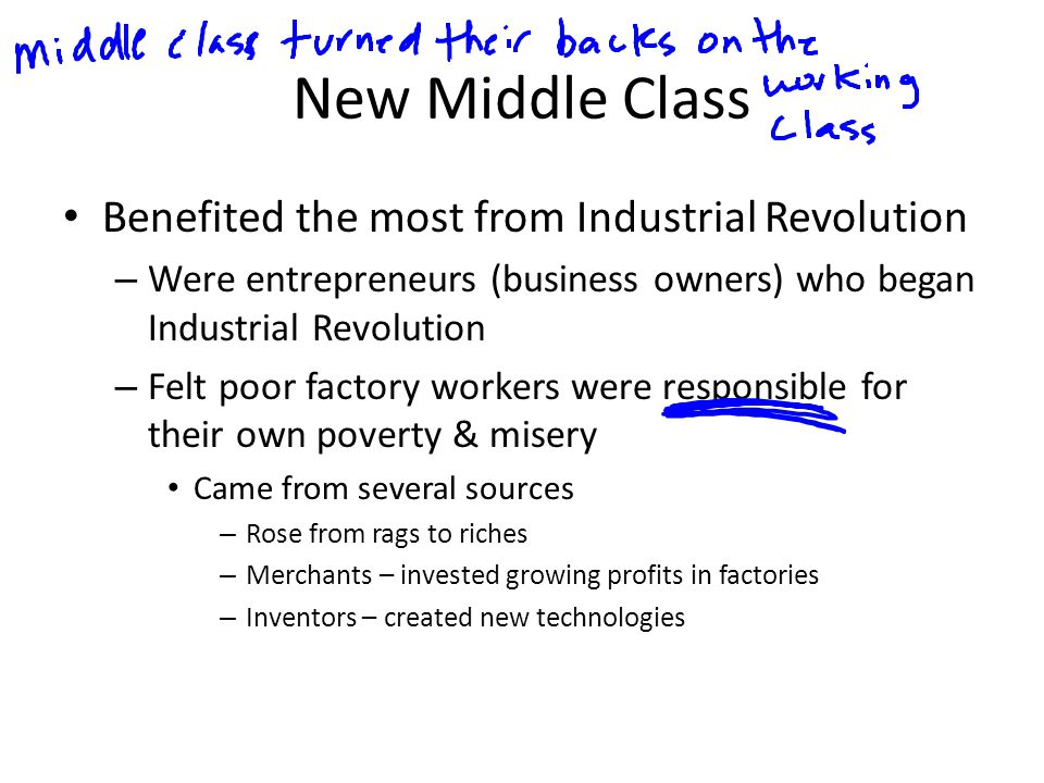 New Middle Class Benefited the most from Industrial Revolution
