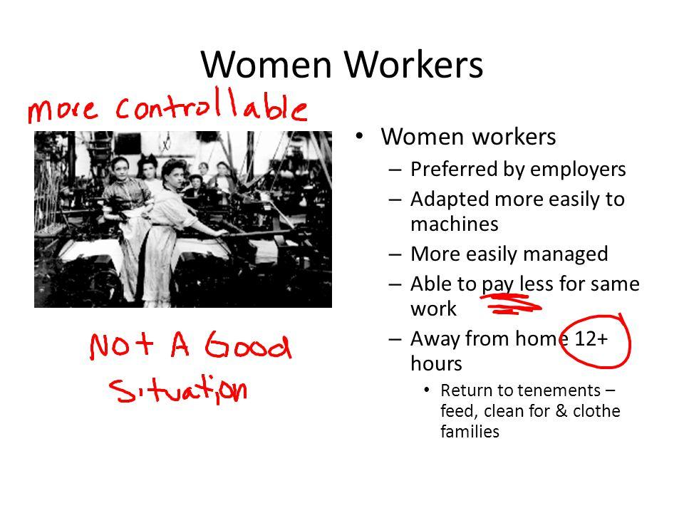 Women Workers Women workers Preferred by employers