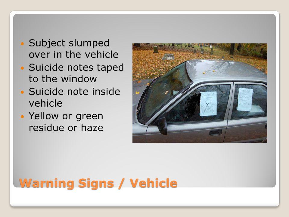Warning Signs / Vehicle