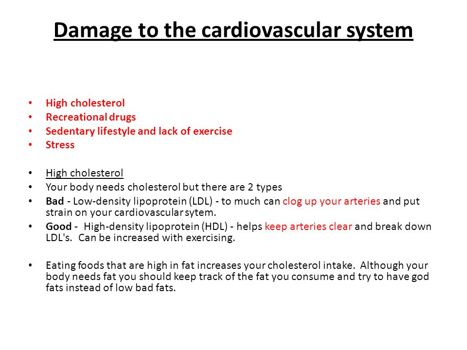 Damage to the cardiovascular system