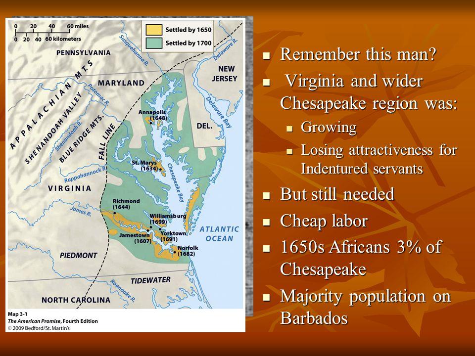 Virginia and wider Chesapeake region was:
