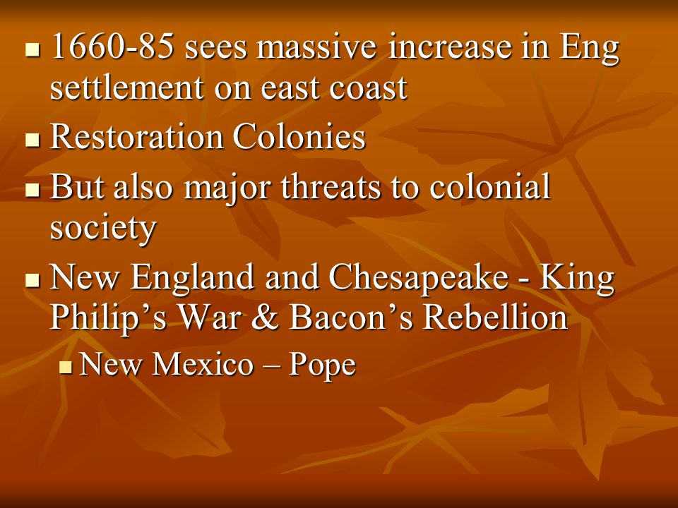 1660-85 sees massive increase in Eng settlement on east coast