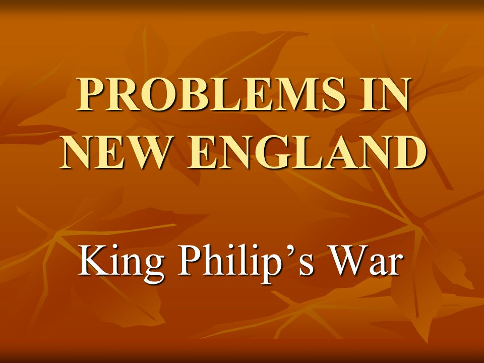 Problems in New England