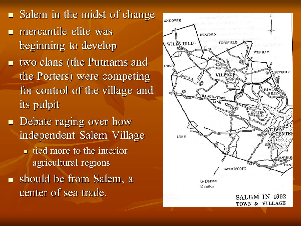 Salem in the midst of change mercantile elite was beginning to develop