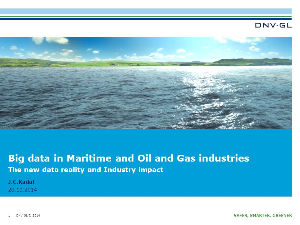 Big data in Maritime and Oil and Gas industries