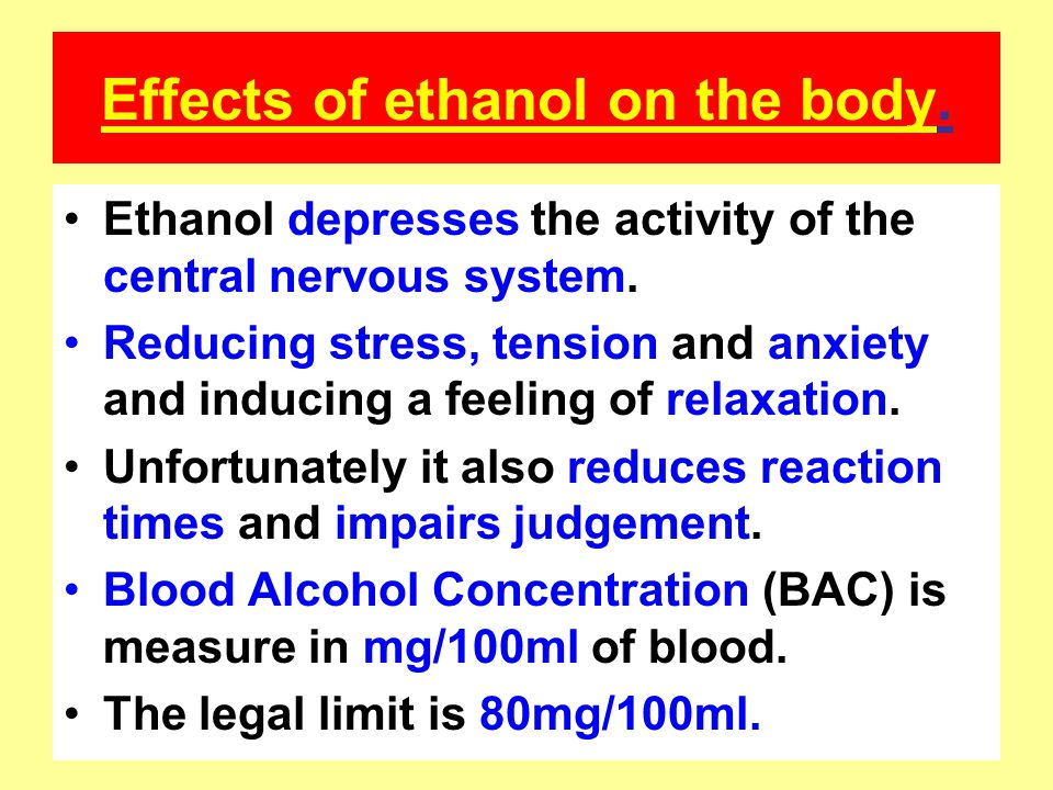 Effects of ethanol on the body.