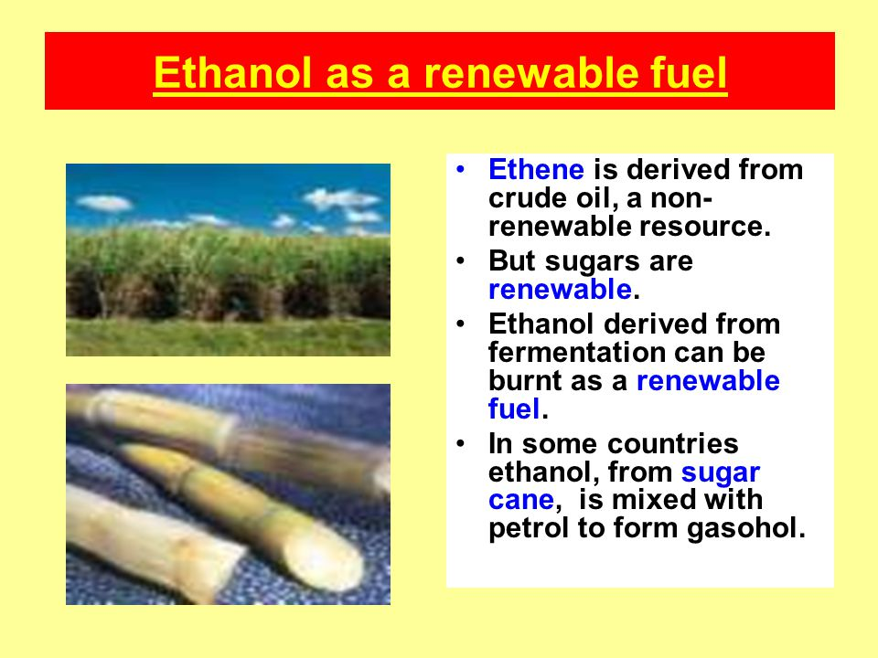 Ethanol as a renewable fuel
