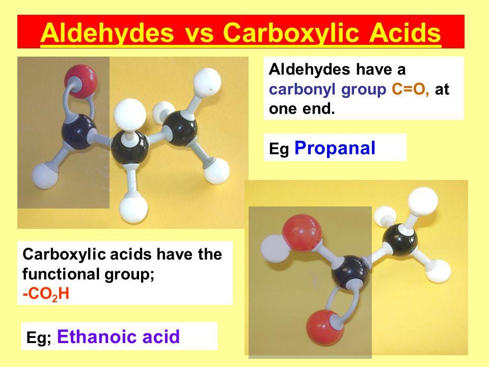 Aldehydes vs Carboxylic Acids