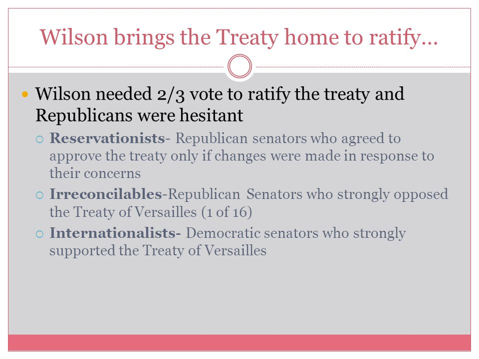 Wilson brings the Treaty home to ratify…
