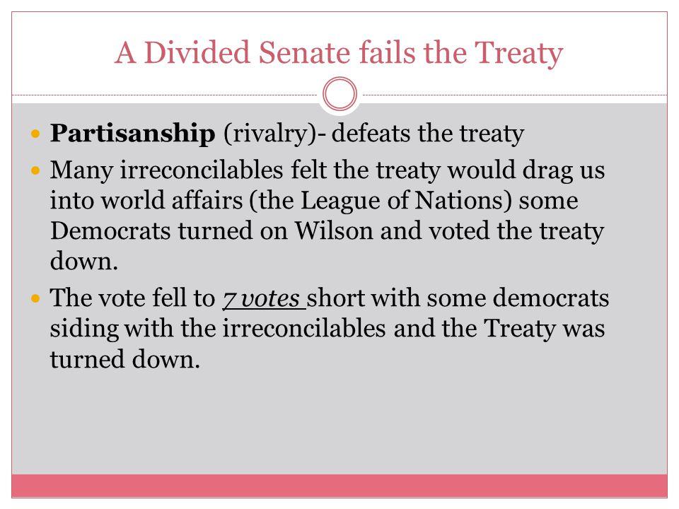 A Divided Senate fails the Treaty