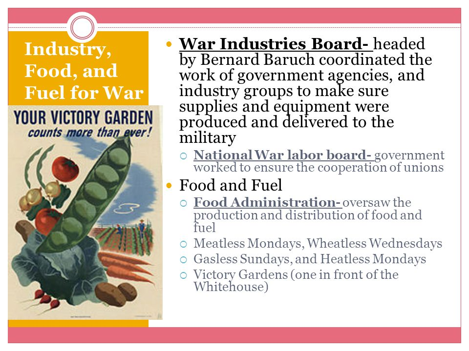 Industry, Food, and Fuel for War