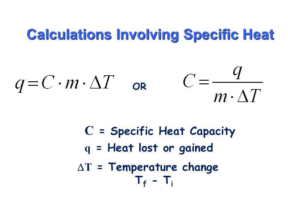 Calculations Involving Specific Heat