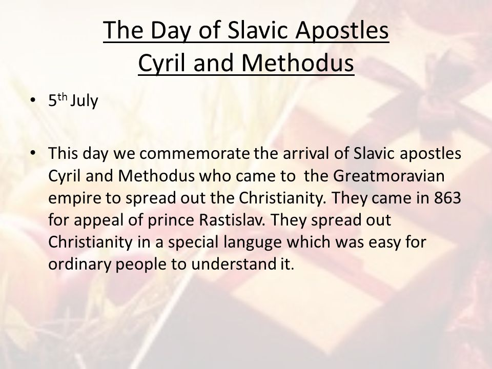 The Day of Slavic Apostles Cyril and Methodus