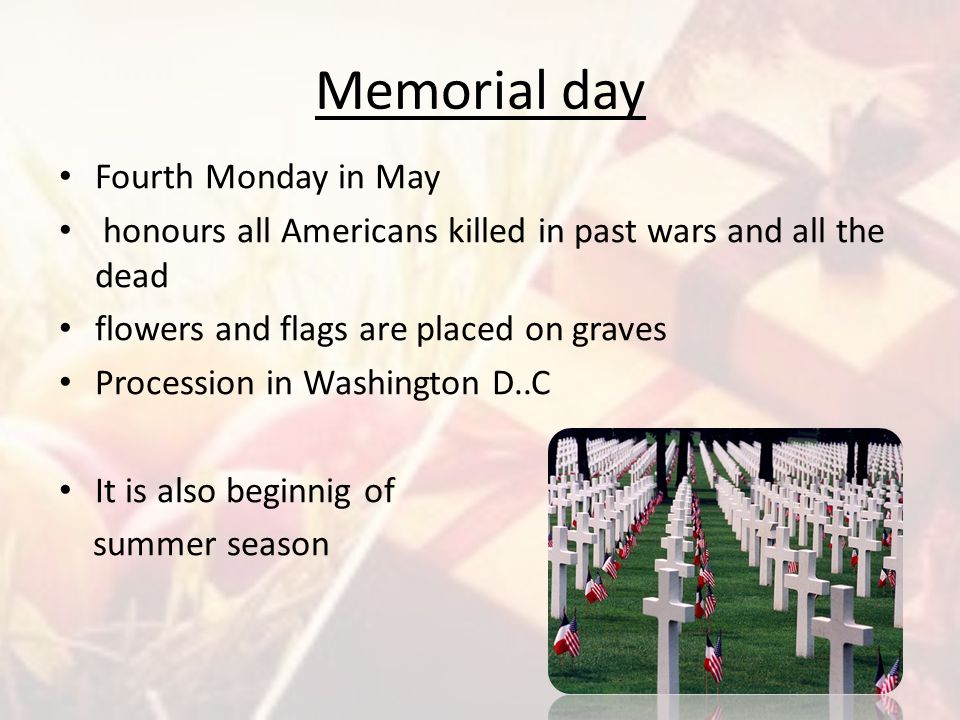 Memorial day Fourth Monday in May