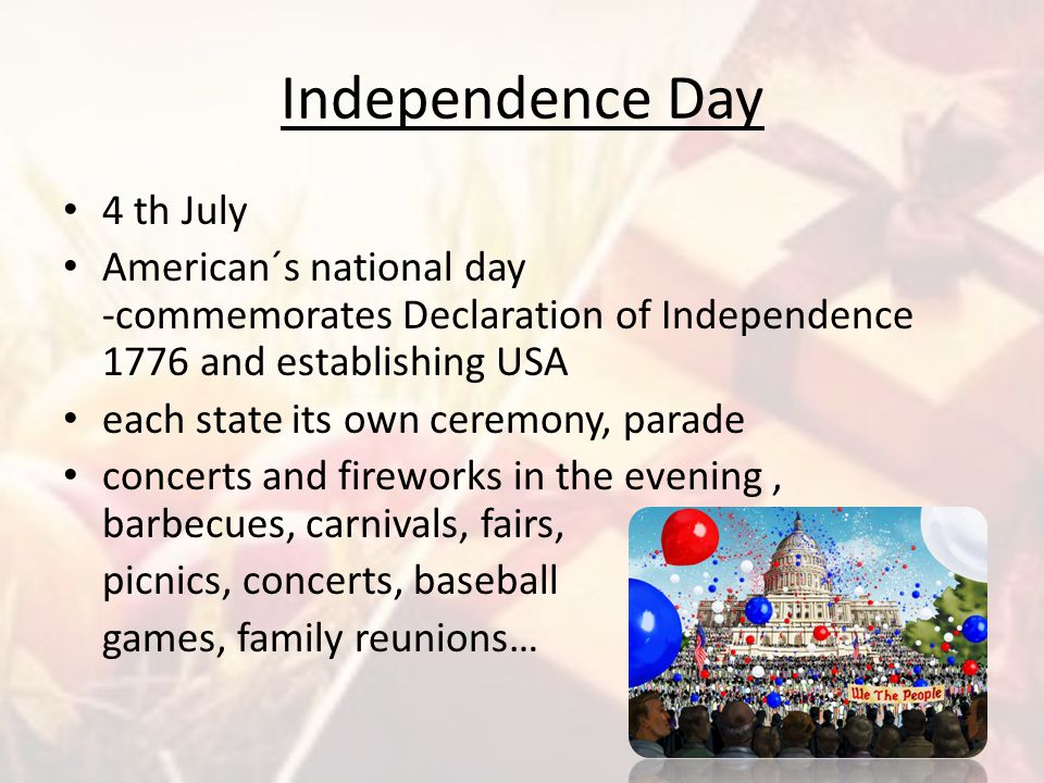 Independence Day 4 th July