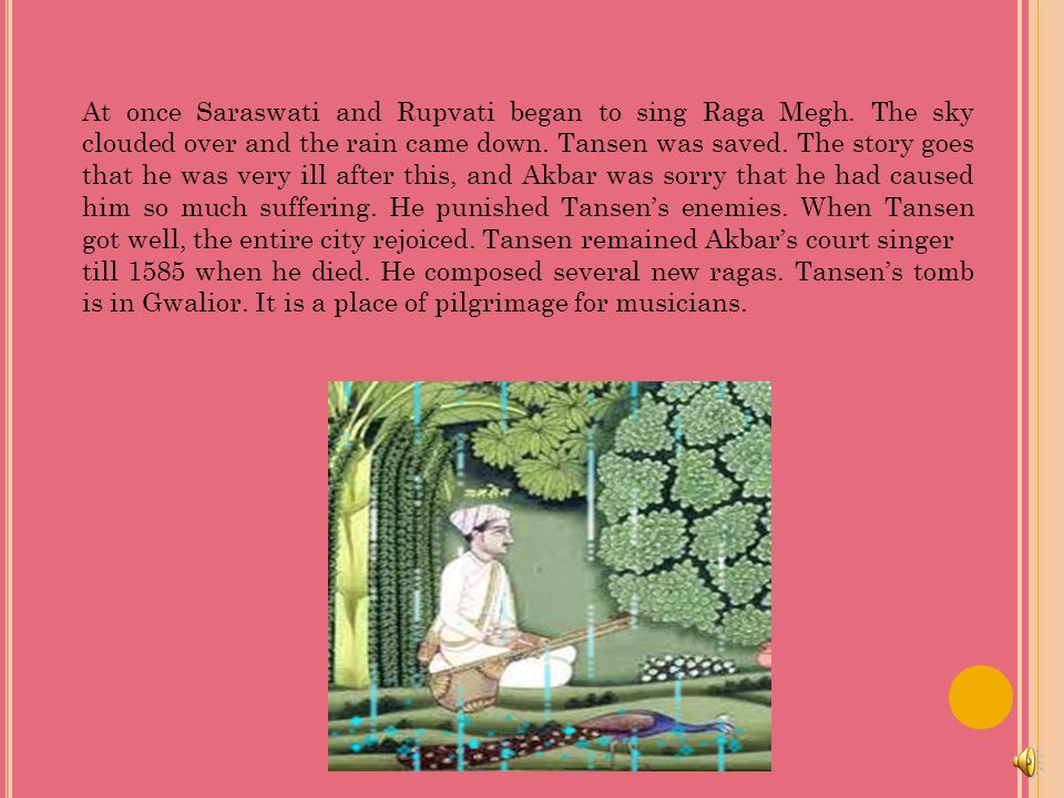 At once Saraswati and Rupvati began to sing Raga Megh