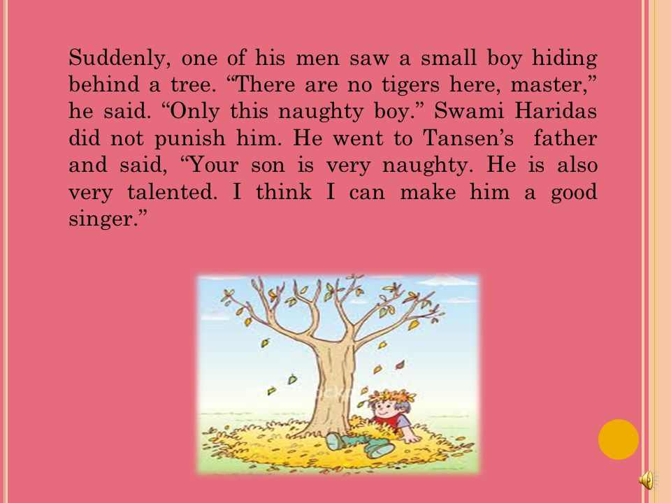 Suddenly, one of his men saw a small boy hiding behind a tree
