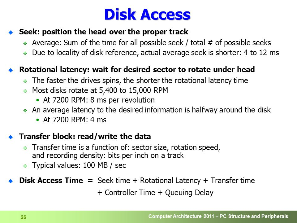 Disk Access Seek: position the head over the proper track
