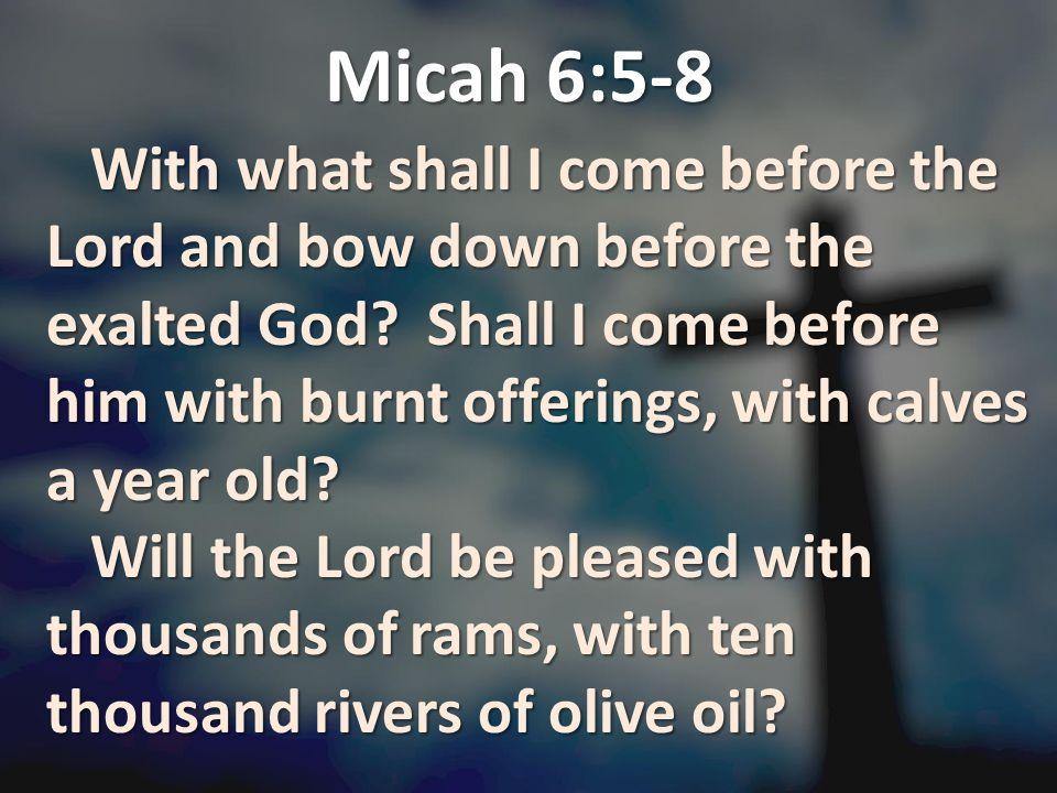 Micah 6:5-8