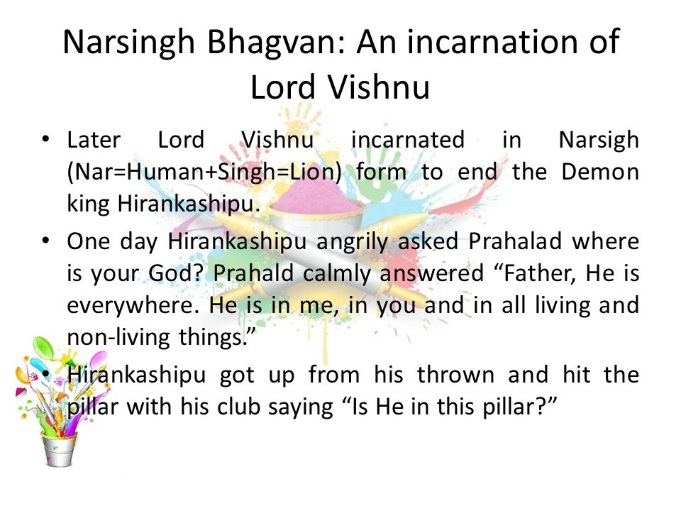 Narsingh Bhagvan: An incarnation of Lord Vishnu