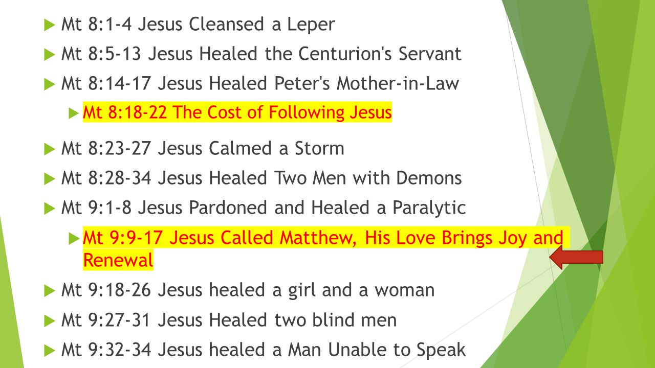 Mt 8:1-4 Jesus Cleansed a Leper