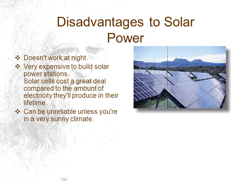 Disadvantages to Solar Power